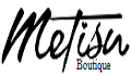 Metisu Boutique Coupons